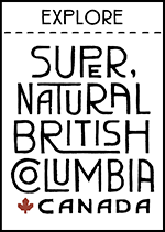 Super, Natural British Columbia Canada